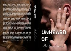 The stunning full cover of Unheard Of:  The Limitless Series, Book 3 by Barbara Cutrera.