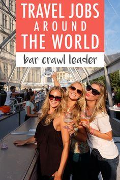 Travel Jobs Around the World: Bar Crawl Leader