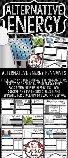 You will LOVE these Alternative Energy Pennants! Print & Go with these Pennants! These Alternative Energy Posters are perfect for a quick interactive activity to study of types of energy. Your students will love studying and using these! They will be perfect to display after completion.