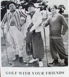 The Three Stooges, dressed in golfing attire, posing with golf clubs on a golf course. Left to right: Curly Howard , Moe Howard and Larry Fine . Get premium, high resolution news photos at Getty Images The Three Stooges, The Stooges, Classic Golf, Classic Tv, Classic Films, Forte Apache, Golf With Friends, Tv Retro, Denis Villeneuve