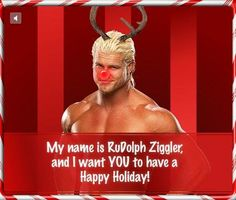 Rudolph zigler Wwe Funny, Funny Memes, I Want You, Things I Want, Have A Happy Holiday, Wwe Pictures, Names, Wrestling, Humor