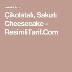 Çikolatalı, Sakızlı Cheesecake - ResimliTarif.Com