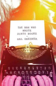 The Man Who Wrote Dirty Books
