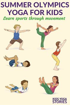 Kids Health Summer Olympics for Kids: yoga poses for kids inspired by various sports Kids Yoga Stories - Summer Olympics for Kids Yoga Kids Yoga Poses, Yoga For Kids, Exercise For Kids, Sports Activities For Kids, Kids Sports, Health Education, Physical Education, Yoga Inspiration, Fitness Station