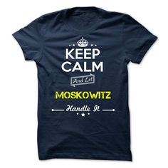 [Hot tshirt name list] MOSKOWITZ  keep calm  Shirts Today  MOSKOWITZ  Tshirt Guys Lady Hodie  SHARE and Get Discount Today Order now before we SELL OUT  Camping keep calm moskowitz