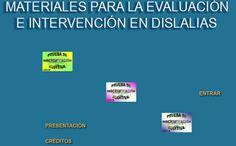 Materiales evaluación e intervención en dislalias  Material muy útil y práctico para evaluar e intervenir en dislalias. Ha sido elaborado por un Grupo de Trabajo del CPR de Avilés