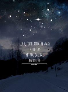 He calls you beautiful!