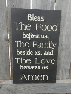 Check out this item in my Etsy shop https://www.etsy.com/listing/241136443/bless-the-food-before-us-the-family