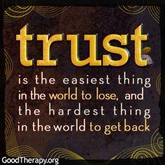 Trust... My biggest dilemma