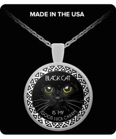 BLACK CAT Is My Good Luck Charm - Pendant With Necklace