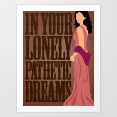 Inara - In your lonely pathetic dreams. Art Print by Melody G. Stone   Society6