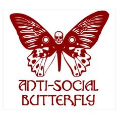 this is so perfect in many ways....considering my name is mariposa;;;and im anti-social xD ~Ari's Scars