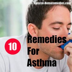 Home Remedies for Asthma - Treatment & Cure - Natural Remedy for Asthma – Asthma Diet
