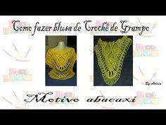 Blusa de Crochê de Grampo motivo abacaxi By Arléia - YouTube