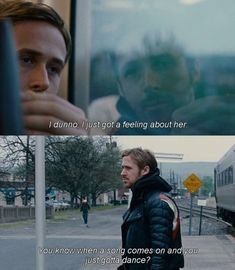 "Blue Valentine (2010 Derek Cianfrance) Dean: ""Ella sólo parece diferente, ¿sabes? No sé, tengo un presentimiento sobre ella. Sabes como cuando una canción suena y sólo consigues bailar?/She just seems different, you know? I don't know, I just got a feeling about her. You know when a song comes on and you just gotta dance?"""