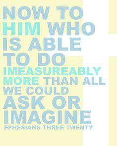 Ephesians 3:20.