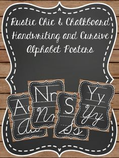 """This cute combo of farmhouse chic and chalkboard is the perfect addition to your classroom for that """"Fixer Upper"""" style! I hope you enjoy these chic little alphabet posters as much as I do in my classroom. * 26 Perfect alphabet posters A-Z on handwriting lines and cursive. * These posters are perfect for grades that include teaching and practicing cursive!"""