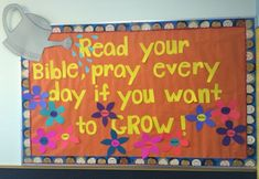 Spring bulletin board for Sunday school classroom – Read your Bible pray every day if you want to GROW! - New Deko Sites Sunday School Rooms, Sunday School Crafts For Kids, Sunday School Classroom, Bible School Crafts, Bible Crafts For Kids, Sunday School Lessons, Bible Bulletin Boards, Easter Bulletin Boards, Classroom Bulletin Boards