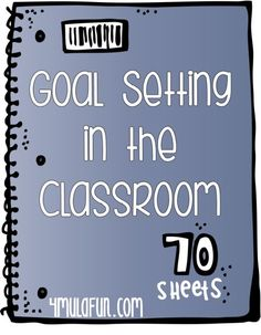 Goal Setting in the Classroom for the New School Year- Setting Goals to build communication between Students, Teachers and Parents #backtoschool goal setting #goal