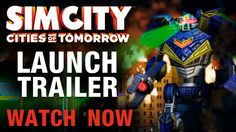 cool SimCity™ Cities of Tomorrow | Launch Trailer