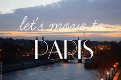 Let's Move to Paris by Carin Olsson (Paris in Four Months) ❤ this blog!