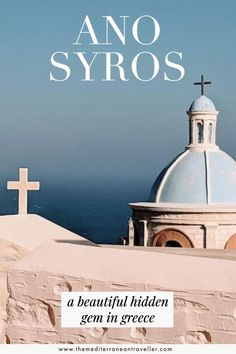 Ano Syros - a beautiful hidden gem in Greece. A medieval hilltop village in pastel hues with views that will take your breath away and churches reminiscent of Santorini, Ano Syros is a must-see whilst on the Greek island of Syros. #greece #greekislands #cyclades #hiddengem #mediterranean #europe #tmtb #village Top Travel Destinations, Europe Travel Guide, Amazing Destinations, Greece Itinerary, Greece Travel, Travel Images, Travel Pics, Travel Ideas, Greek Islands To Visit
