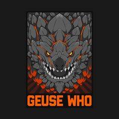 Shop Monster Hunter World - GUESE WHO monster hunter t-shirts designed by leondhardin as well as other monster hunter merchandise at TeePublic. Monster Hunter World Wallpaper, Monster Hunter 4 Ultimate, Funny Monsters, Game Art, Concept Art, Cool Designs, Geek Stuff, Batman, Creatures