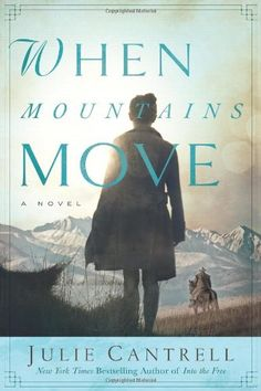 When Mountains Move: A Novel by Julie Cantrell,http://www.amazon.com/dp/0781404258/ref=cm_sw_r_pi_dp_.6ctsb08M9RNZ2YX