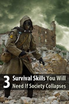 Obviously the more survival skills you have, the better. But there are three in particular that will especially useful if society collapses.