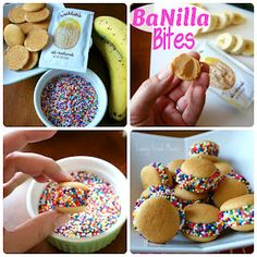 BaNilla Bites  Fun easy snack for the kids!  Here is what you need:  - Mini Nilla Wafers  - your choice of peanut butter  - banana, sliced into 1/2 inch slices  - sprinkles  Spread a small amount of pb on each wafer, place a slice of banana in the middle and then roll in sprinkles. That's
