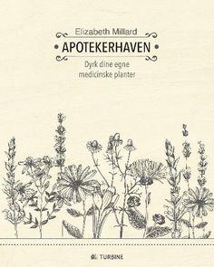 Læs om Apotekerhaven - dyrk dine egne medicinske planter. Udgivet af Turbine. Bogen fås også som eller Brugt bog. Bogens ISBN er 9788740612301, køb den her
