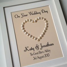 Wedding day pearl heart frame www.sayitframes.co.uk