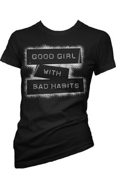 Good Girl Bad Habits Girls Tee by Cartel Ink
