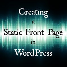 """By default, WordPress shows your most recent posts on the front page of your site. But many WordPress users want to have a static front page or splash page as the front page instead. This """"static front page"""" look is common for those who wish to not have a """"blog"""" look to their site, giving it a more CMS (content management system) feel."""