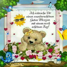 Good Morning, Teddy Bear, Animals, Have A Happy Day, Good Morning Friends, Good Morning Images, Morning Sayings, Gif Pictures, Buen Dia