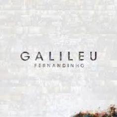 Fernandinho - Galileu - Grátis 01 Livro | Reviver Representações