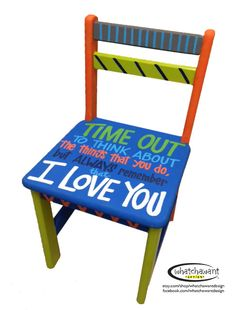 "LOVE THIS! Have to order one of these custom, hand-painted ""time out"" chairs for the kids! She will paint it in any colors I want...will get it to match playroom!"