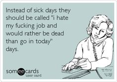 Sick days - sums it up