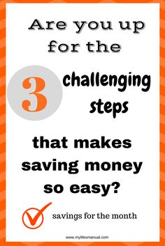 How to save money? Saving money consistently month after month is doable. It is challenging but once it becomes a habit it can be done so easily. Learn the 3 steps to save money consistently.