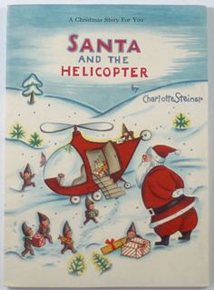 SANTA AND THE HELICOPTER  --need to find this