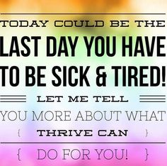 Have you reached the point where you are ready to feel better? I am here to help you! I have several offers available to get you started. Call me and I will share what it has done for me - 281.773.4929 You will thank yourself!