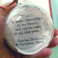 Honour Christmas in my heart A Christmas Carol Charles Dickens quote bauble