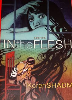 In the Flesh Graphic Novel Stories by Koren Shadmi (2009) Villard Books Comics