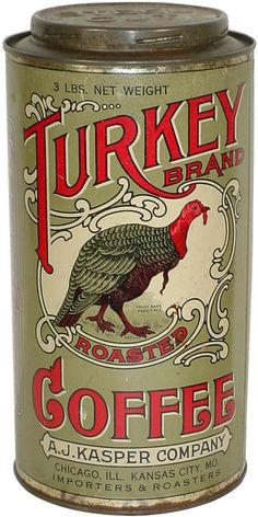 Vintage tin: Turkey Brand Coffee [not to be confused with TurkISH Coffee]