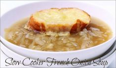 Simply the best French Onion Soup ever according to this happy husband.