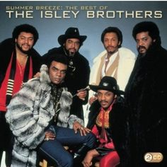 The Isley Brothers,Summer Breeze: