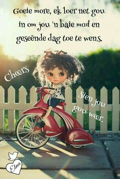Good Morning Good Night, Good Morning Wishes, Day Wishes, Good Morning Quotes, Good Night Blessings, Morning Blessings, Greetings For The Day, Lekker Dag, Funny Chat
