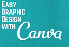 Workshop Resources: Easy Graphic Design with Canva - Kate Siberine #eform15