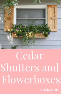 and Flowerboxes Cedar shutters and window boxes are one of the quickest ways to add charm to a house.Cedar shutters and window boxes are one of the quickest ways to add charm to a house. Window Shutters Exterior, Cedar Shutters, House Shutters, Wood Shutters, White Shutters, Exterior Paint, Cedar Window Boxes, Window Box Diy, Fall Window Boxes