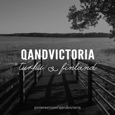 qandvictoria | turku and finland